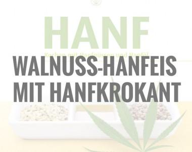 Walnuss-Hanfeis mit Hanfkrokant